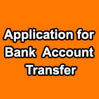 Application for Account Transfer in Bank