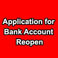 Application for Bank Manager to Reopen My Account