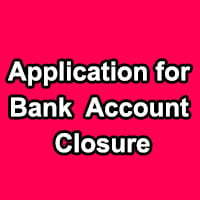 Bank Account Closure Sample Letter