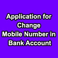 Write an Application for Change Mobile Number in Bank Account