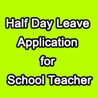 Half Day Leave Application for Teacher